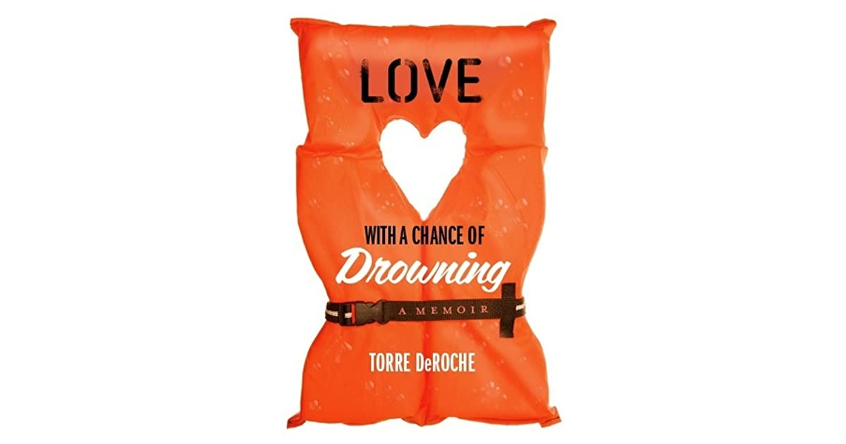 Love at the Chance of Drowning